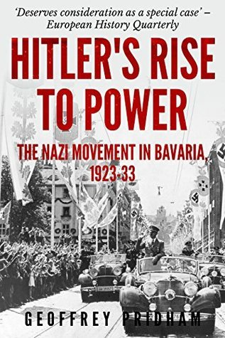 9780061318146: Hitler's Rise to Power: The Nazi Movement in Bavaria, 1923-1933.