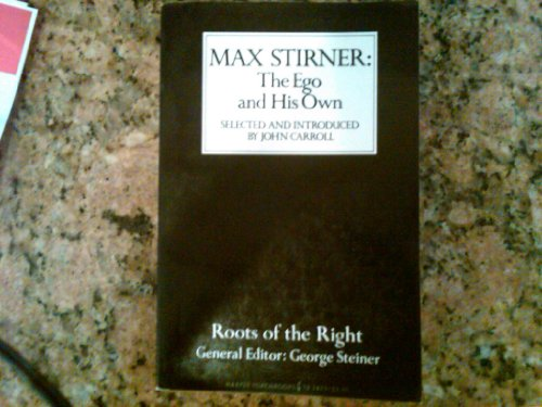 9780061318191: Max Stirner: the Ego and His Own