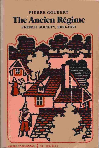9780061318221: The Ancien Regime: French Society, 1600-1750