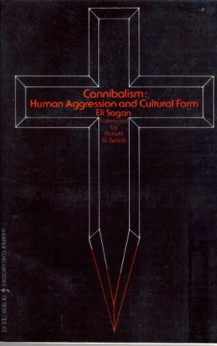 9780061318306: Cannibalism: Human aggression and cultural form (Harper torchbooks ; TB 1830)