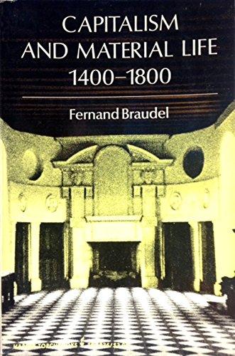 Capitalism & Material Life, 1400-1800 (Harper Torchbooks,): Braudel, Fernand