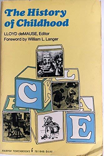 9780061318481: The history of childhood (Harper Torchbooks ; TB 1848)