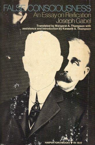 9780061318504: False Consciousness: An Essay on Reification