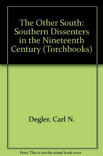 9780061318566: The Other South: Southern Dissenters in the Nineteenth Century (Torchbooks)