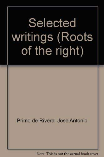 9780061318856: Selected writings (Roots of the right)