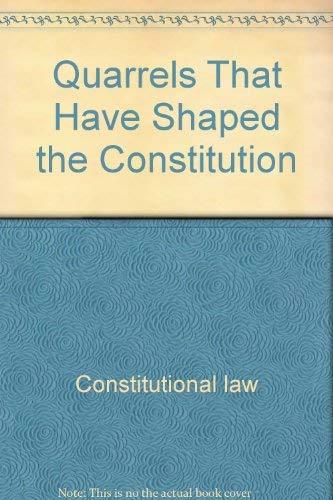 9780061318894: Quarrels That Have Shaped the Constituti (Harper torchbooks)
