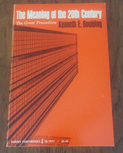 9780061319075: The meaning of the Twentieth Century