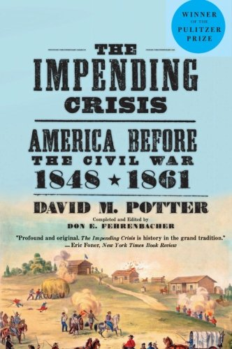 9780061319297: The Impending Crisis, 1848-61 (Torchbooks)