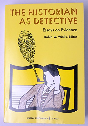 9780061319334: The Historian As Detective: Essays on Evidence