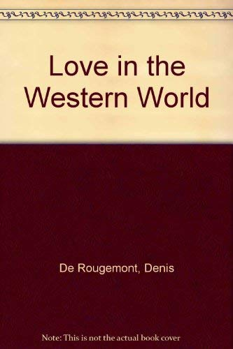 9780061319457: Love in the Western World