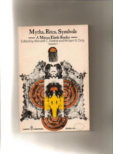 9780061319556: Myths, Rites, Symbols: A Mircea Eliade Reader