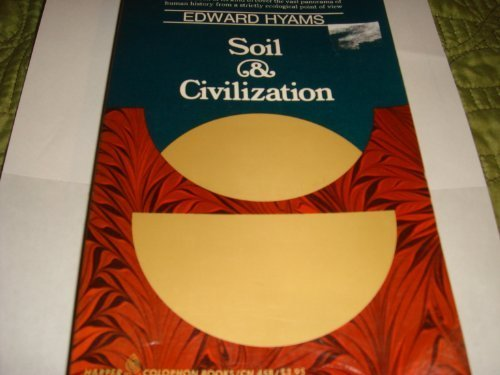 9780061319624: Soil and Civilization [Paperback] by