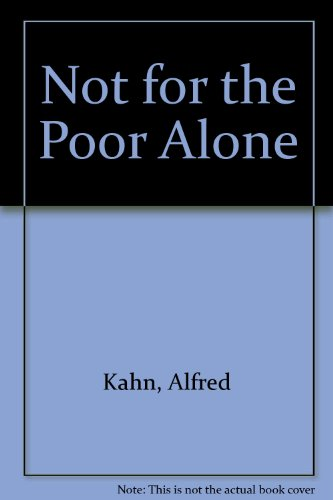 9780061319648: Not for the Poor Alone
