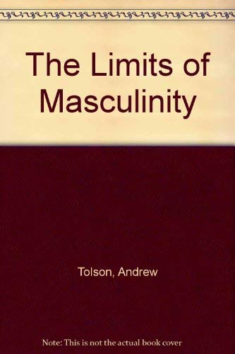 9780061319662: The Limits of Masculinity