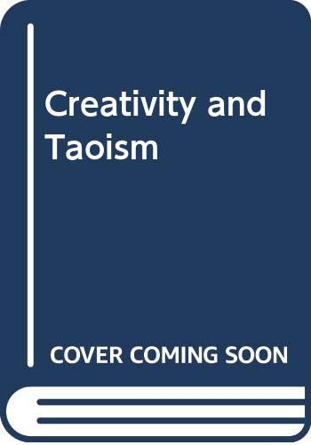 9780061319686: Creativity and Taoism