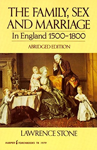 9780061319792: Family, Sex and Marriage in England 1500-1800 (Abridged, no footnotes)