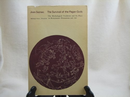 9780061320040: Survival of the Pagan Gods: Mythological Tradition and Its Place in Renaissance Humanism and Art (Torchbooks)