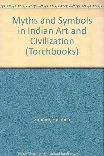 9780061320057: Myths and Symbols in Indian Art and Civilization (Torchbooks)