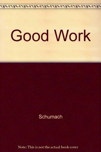9780061320538: Good Work