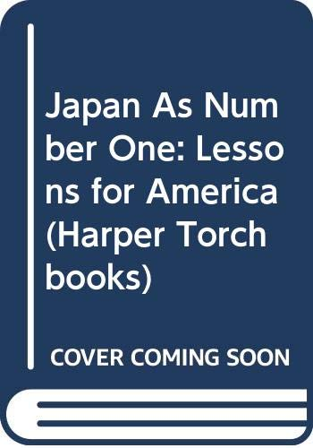 9780061320552: Japan As Number One: Lessons for America (Harper Torchbooks)