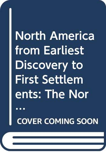 9780061320613: Title: North America from Earliest Discovery to First Set