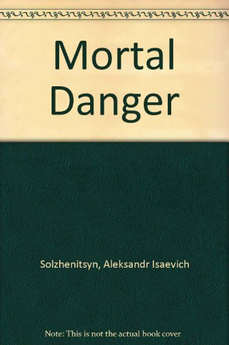 9780061320637: The Mortal Danger