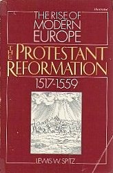 9780061320699: The Protestant Reformation 1517-1559