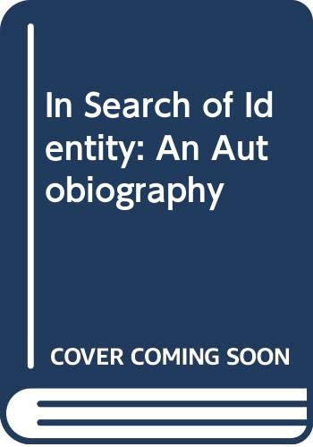 9780061320712: In Search of Identity: An Autobiography