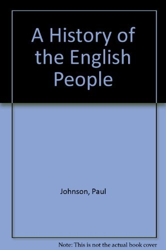 A History of the English People (0061320757) by Johnson, Paul