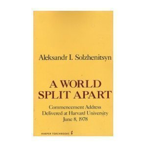 9780061320798: A World Split Apart: Commencement Address Delivered at Harvard University, June 8, 1978 (English and Russian Edition)