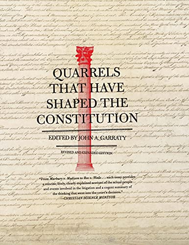 9780061320842: Quarrels That Have Shaped the Constitution