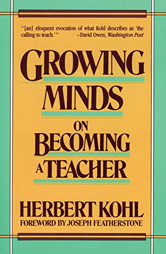 9780061320897: Growing Minds: On Becoming a Teacher