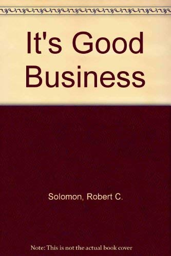 9780061320910: It's Good Business