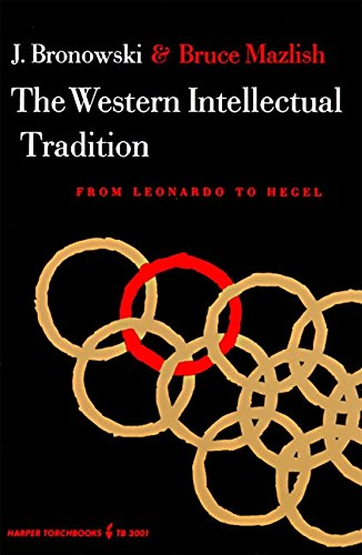 9780061330018: The Western Intellectual Tradition: From Leonardo to Hegel