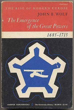 9780061330100: The Emergence of the Great Powers, 1685-1715