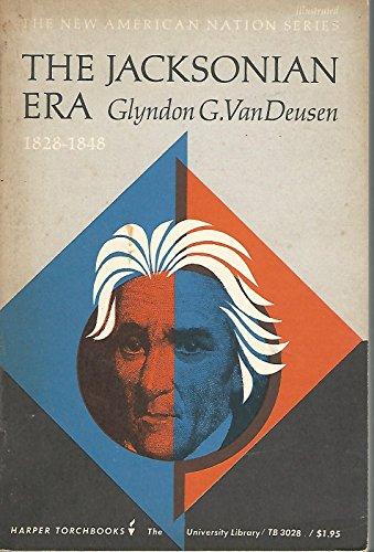 9780061330285: Jacksonian Era, 1828-48 (Torchbooks)