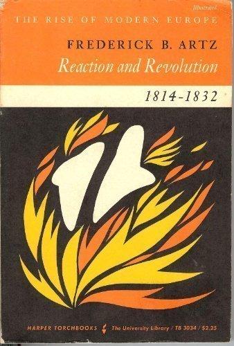 9780061330346: Reaction & Revolution: 1814-1832 (Rise of Modern Europe)