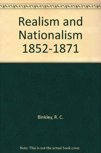 9780061330384: Realism and Nationalism 1852-1871