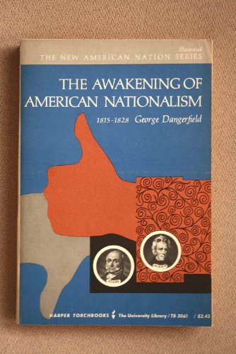 9780061330612: Awakening of American Nationalism 1815-1828 (Harper Torchbooks)