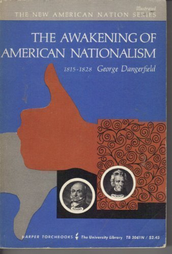 9780061330612: Awakening of American Nationalism: 1815-1828