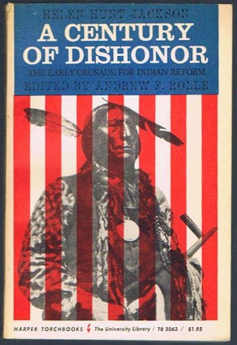 9780061330636: Century of Dishonor (Torchbooks)