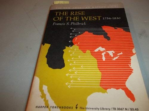 9780061330674: Rise of the West, 1754-1830 (New American Nation)