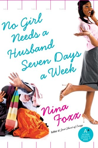 9780061335273: No Girl Needs a Husband Seven Days a Week