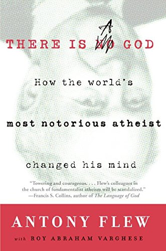 9780061335297: There Is a God: How the World's Most Notorious Atheist Changed His Mind