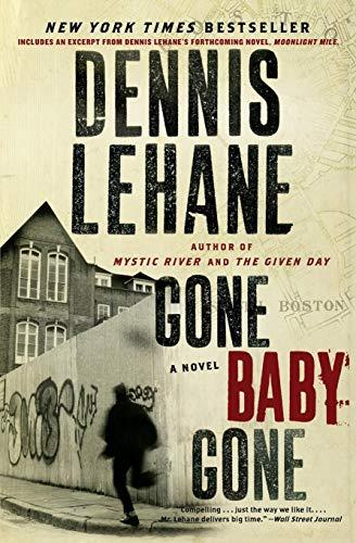 Gone, Baby, Gone: A Novel (Patrick Kenzie and Angela Gennaro Series): Lehane, Dennis