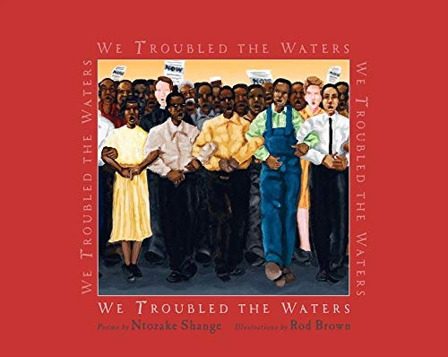 9780061337352: We Troubled the Waters