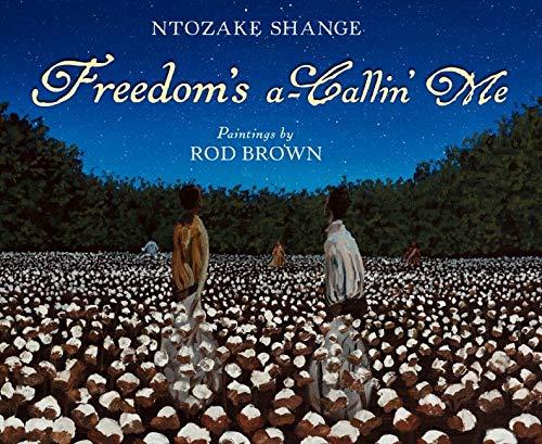 Freedom's a-Callin Me (0061337412) by Ntozake Shange