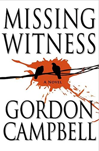 Missing Witness ***SIGNED***: Gordon Campbell