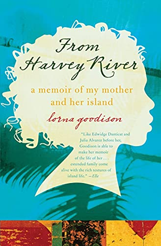9780061337567: From Harvey River: A Memoir of My Mother and Her Island