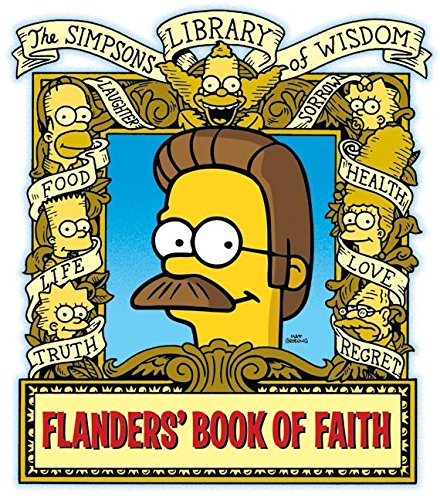 9780061339011: Flanders' Book of Faith: Simpsons Library of Wisdom